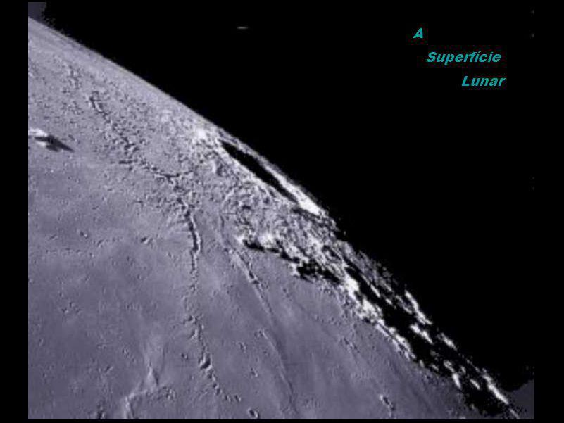 A Superfície Lunar