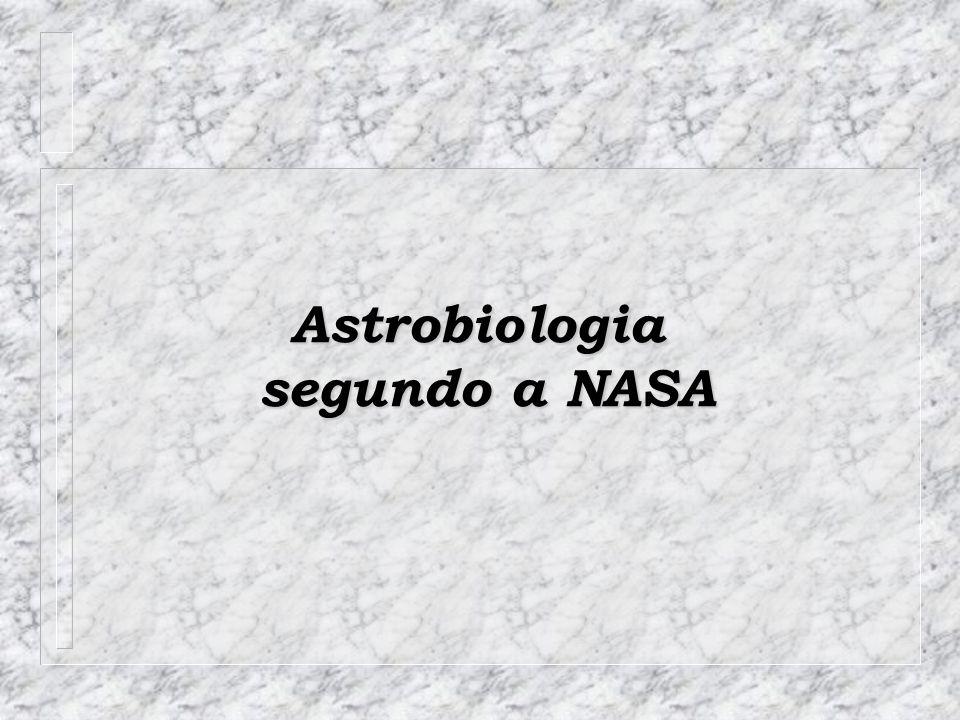 Astrobiologia segundo a NASA