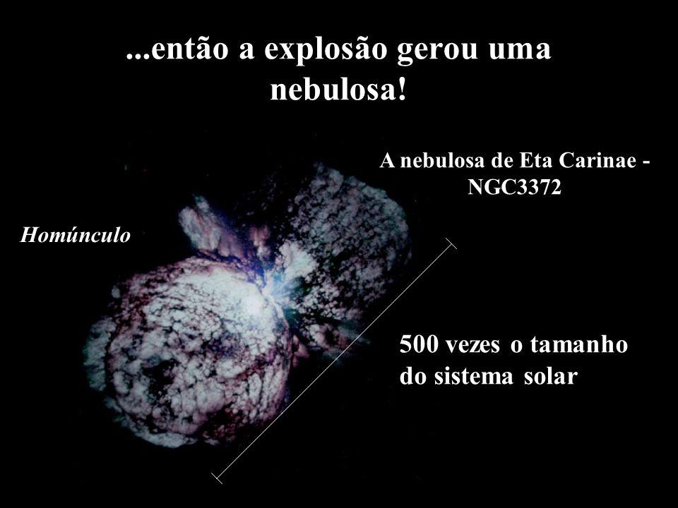 ...então a explosão gerou uma nebulosa!