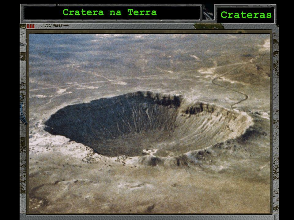 Cratera na Lua Cratera na Terra Crateras