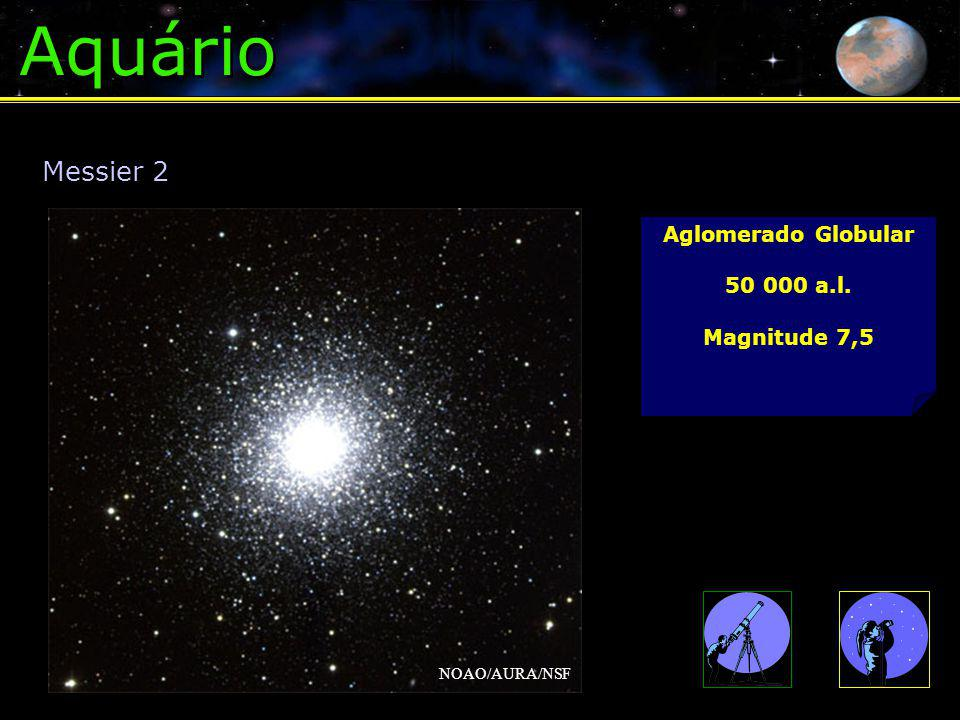 Aquário Messier 2 Aglomerado Globular 50 000 a.l. Magnitude 7,5