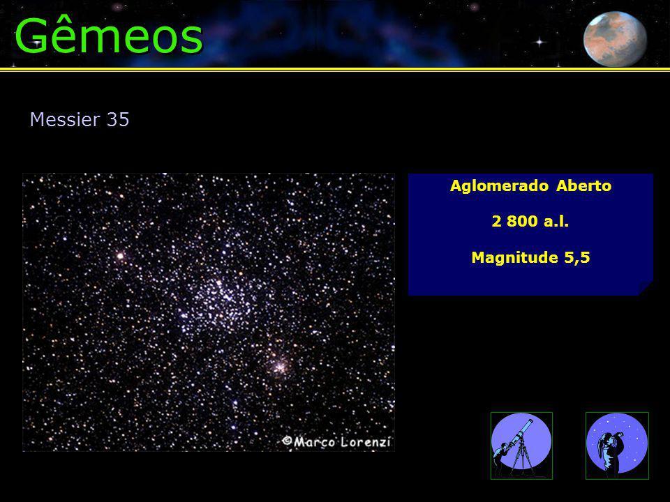 Gêmeos Messier 35 Aglomerado Aberto 2 800 a.l. Magnitude 5,5