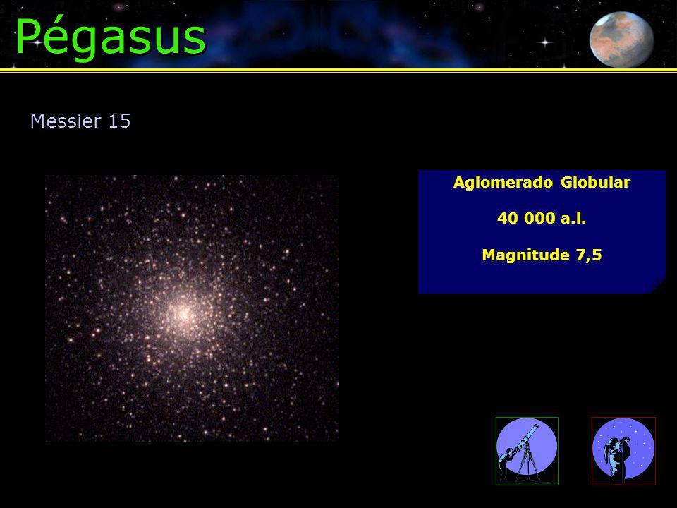 Pégasus Messier 15 Aglomerado Globular 40 000 a.l. Magnitude 7,5