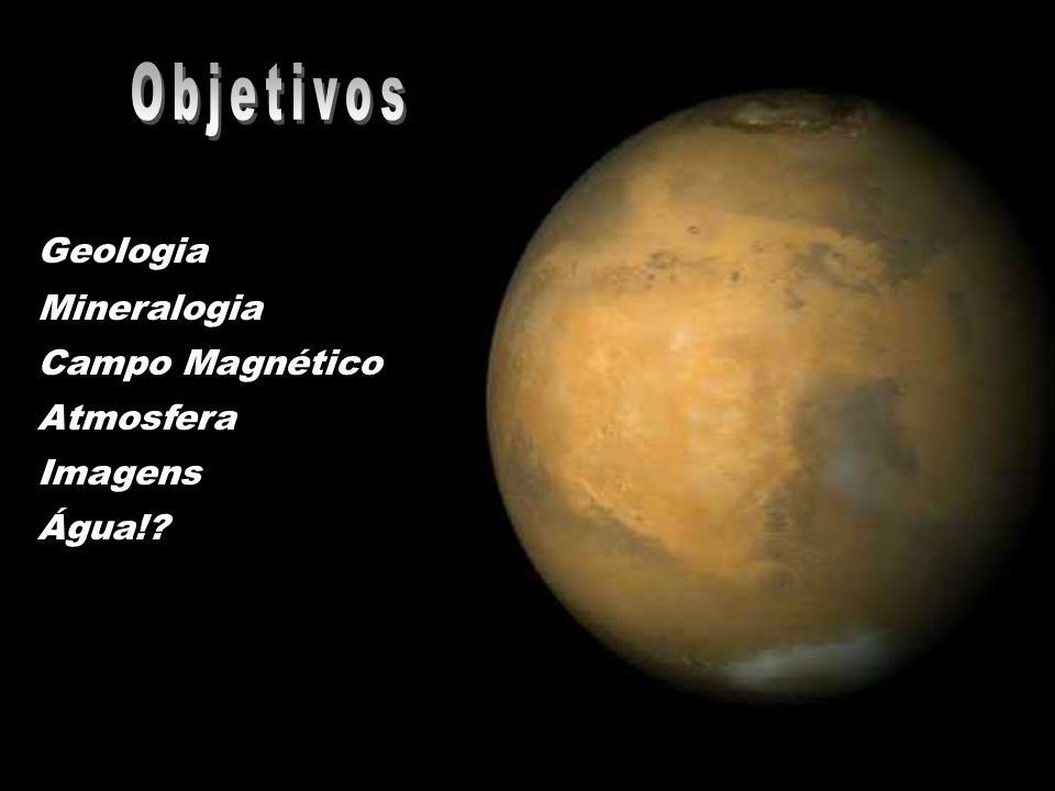 Objetivos Geologia Mineralogia Campo Magnético Atmosfera Imagens