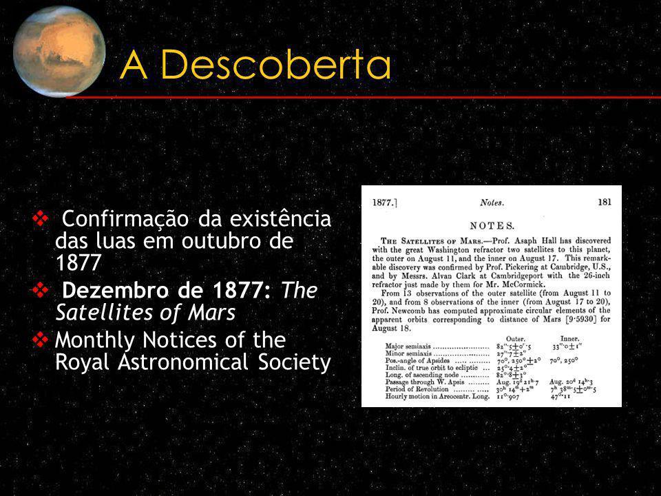 A Descoberta Confirmação da existência das luas em outubro de 1877