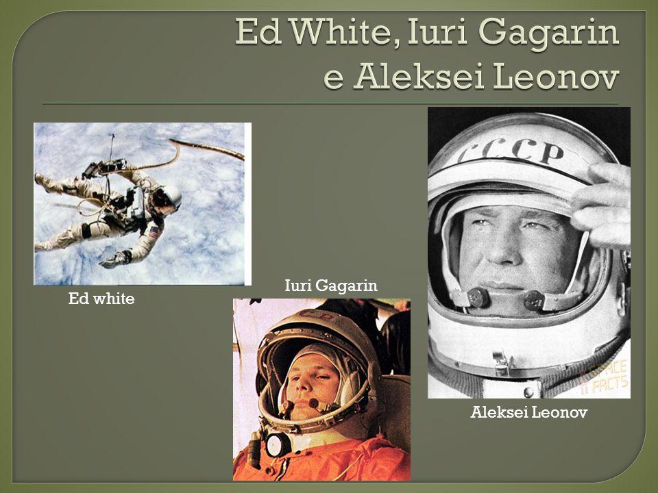 Ed White, Iuri Gagarin e Aleksei Leonov