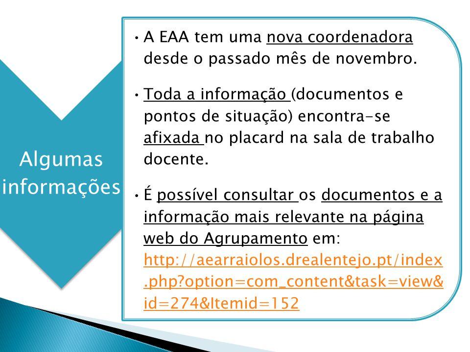 A EAA tem uma nova coordenadora desde o passado mês de novembro.