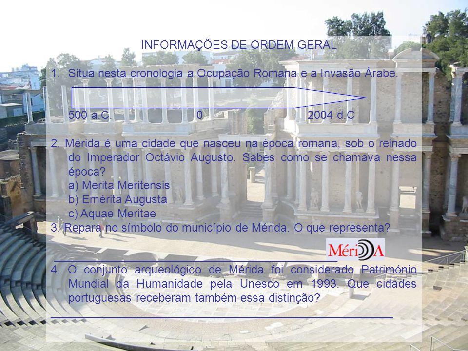 I. INFORMAÇÕES DE ORDEM GERAL