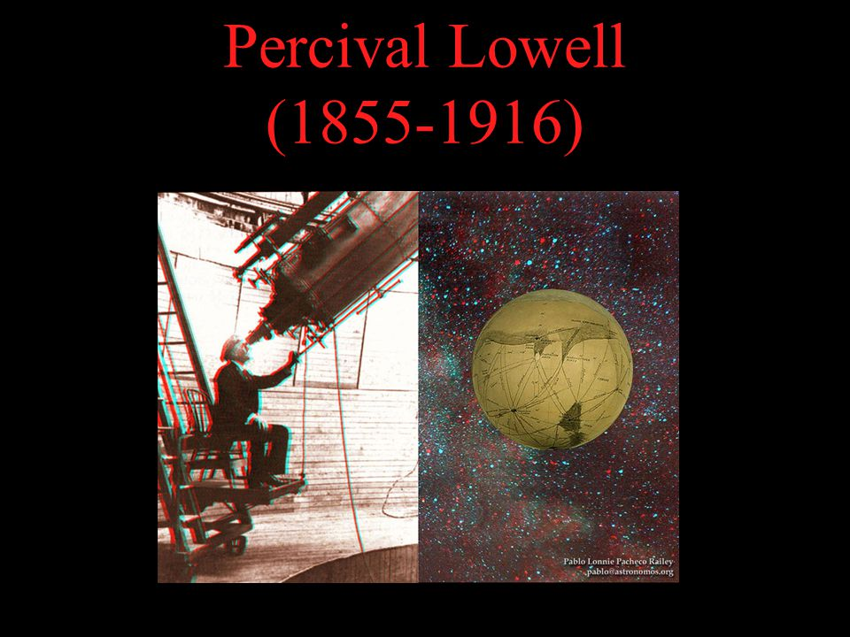 Percival Lowell (1855-1916)