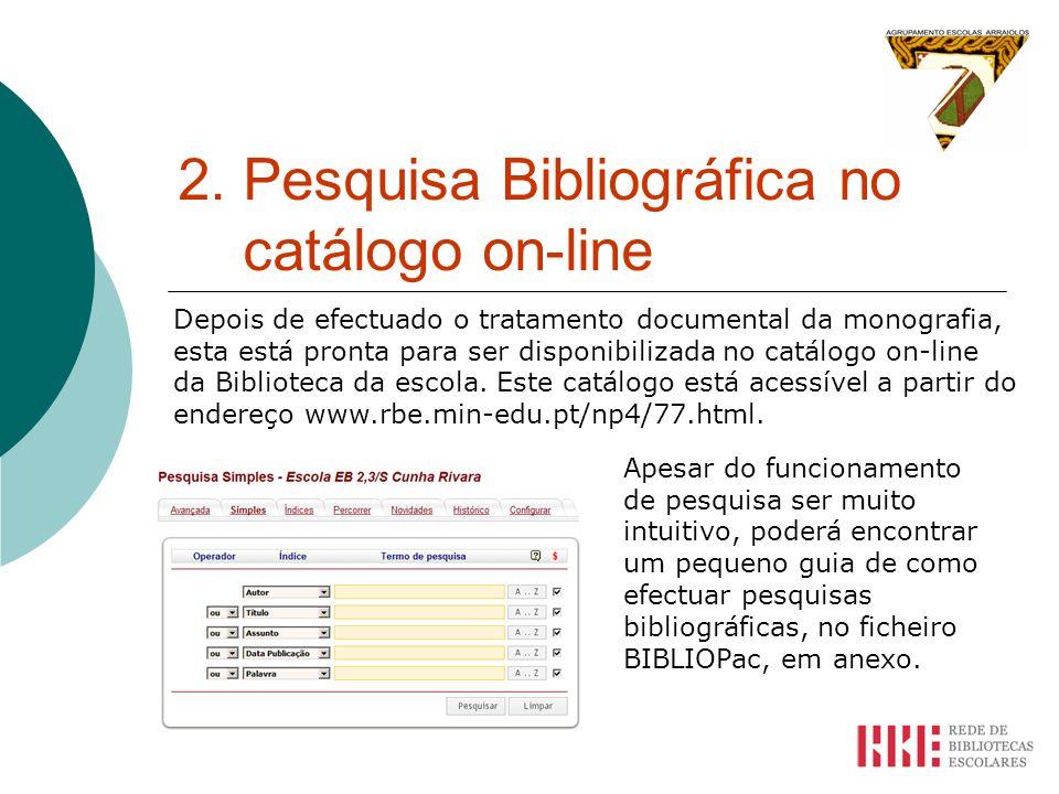 2. Pesquisa Bibliográfica no catálogo on-line