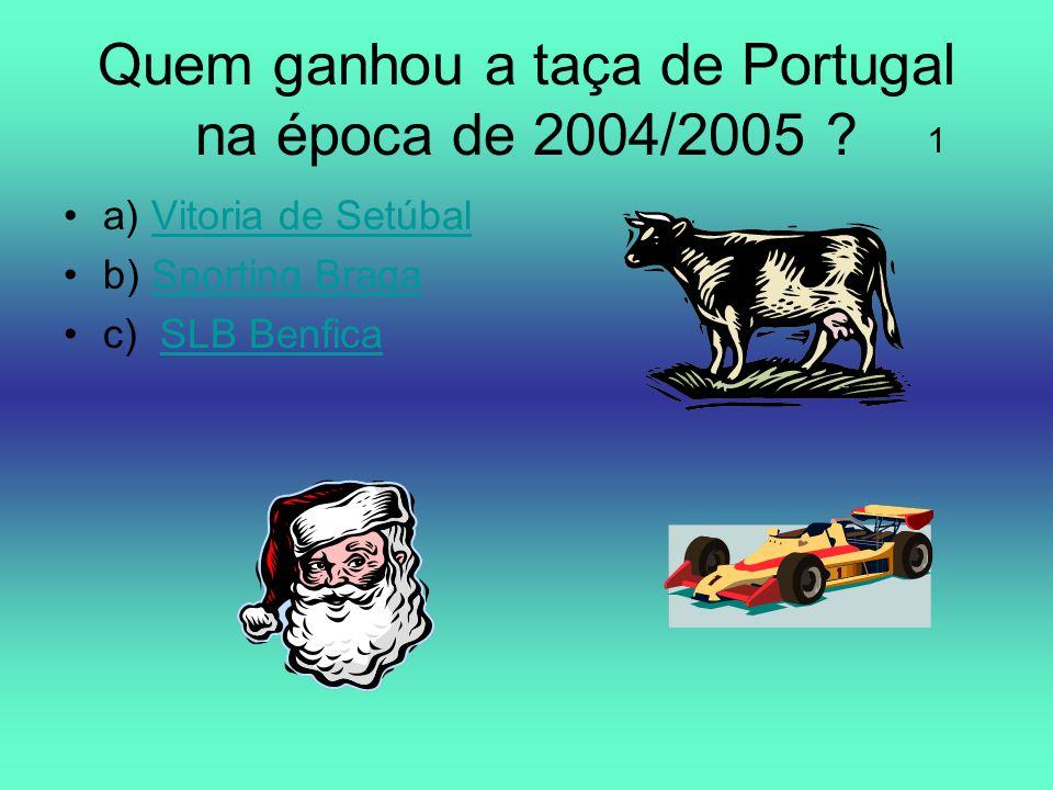 Quem ganhou a taça de Portugal na época de 2004/2005