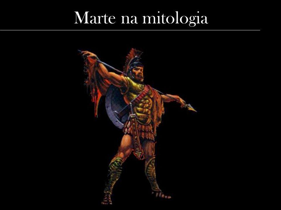 Marte na mitologia Imagem: http://planetmars.sites.uol.com.br/mitologia/mitologia.htm.