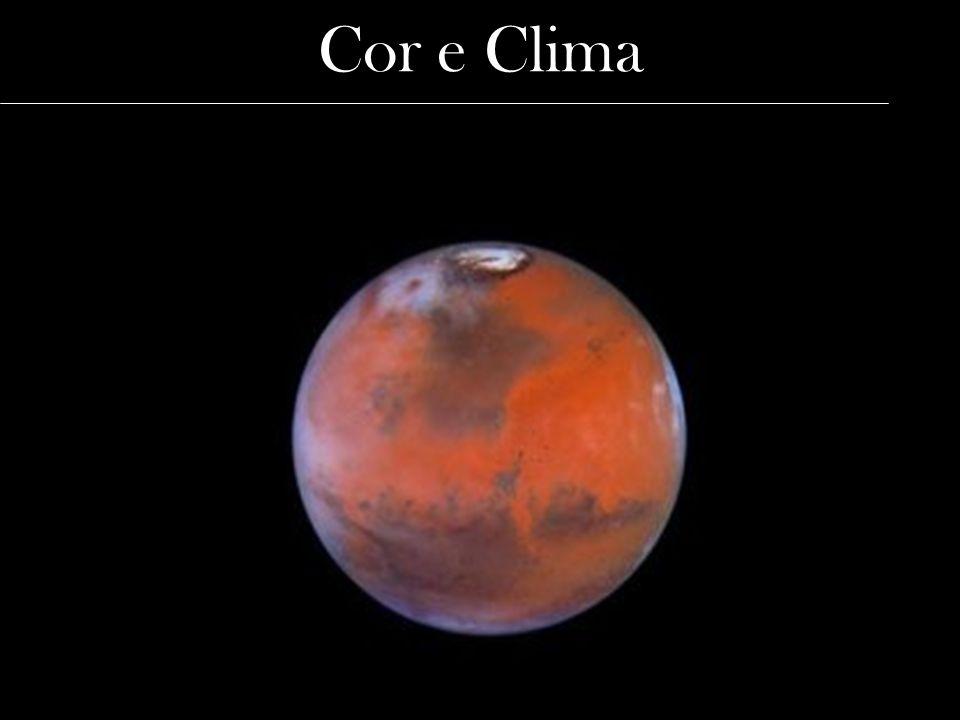 Cor e Clima http://www.brasilescola.com/geografia/marte.htm
