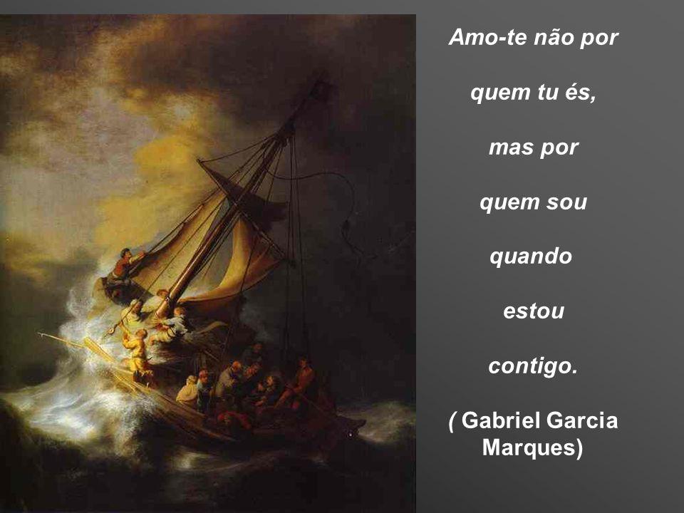 ( Gabriel Garcia Marques)