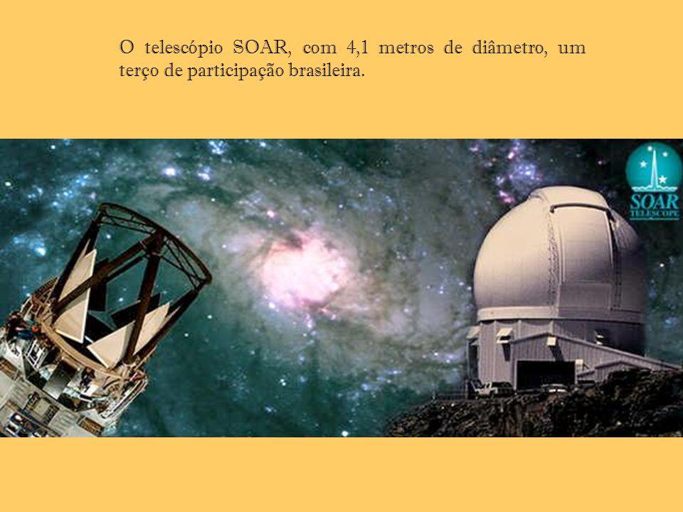O telescópio SOAR, com 4,1 metros de diâmetro, um terço de participação brasileira.