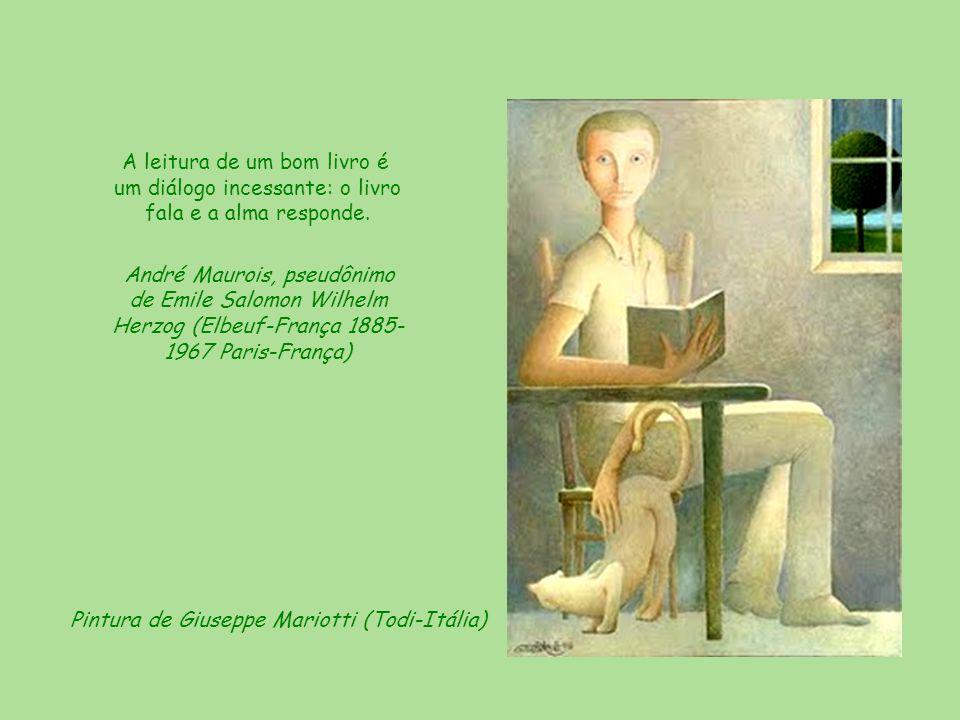 A leitura de um bom livro é um diálogo incessante: o livro fala e a alma responde.