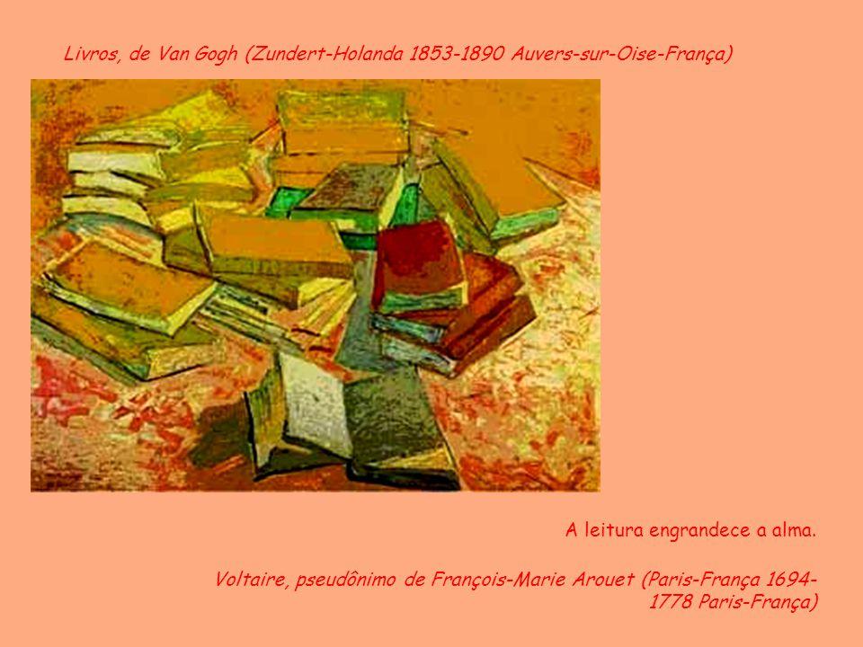 Livros, de Van Gogh (Zundert-Holanda 1853-1890 Auvers-sur-Oise-França)