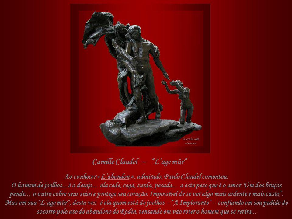 Ao conhecer « L'abandon », admirado, Paulo Claudel comentou: