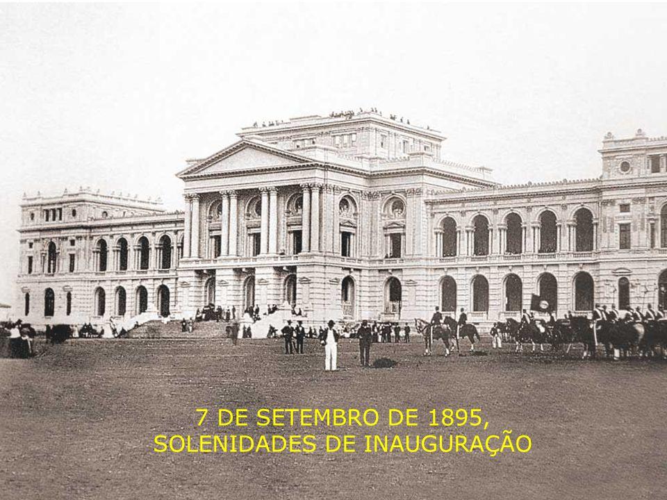 7 DE SETEMBRO DE 1895, SOLENIDADES DE INAUGURAÇÃO
