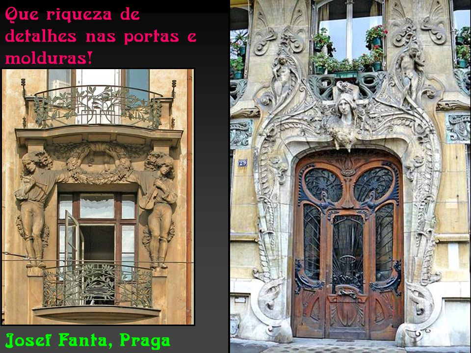 Que riqueza de detalhes nas portas e molduras!
