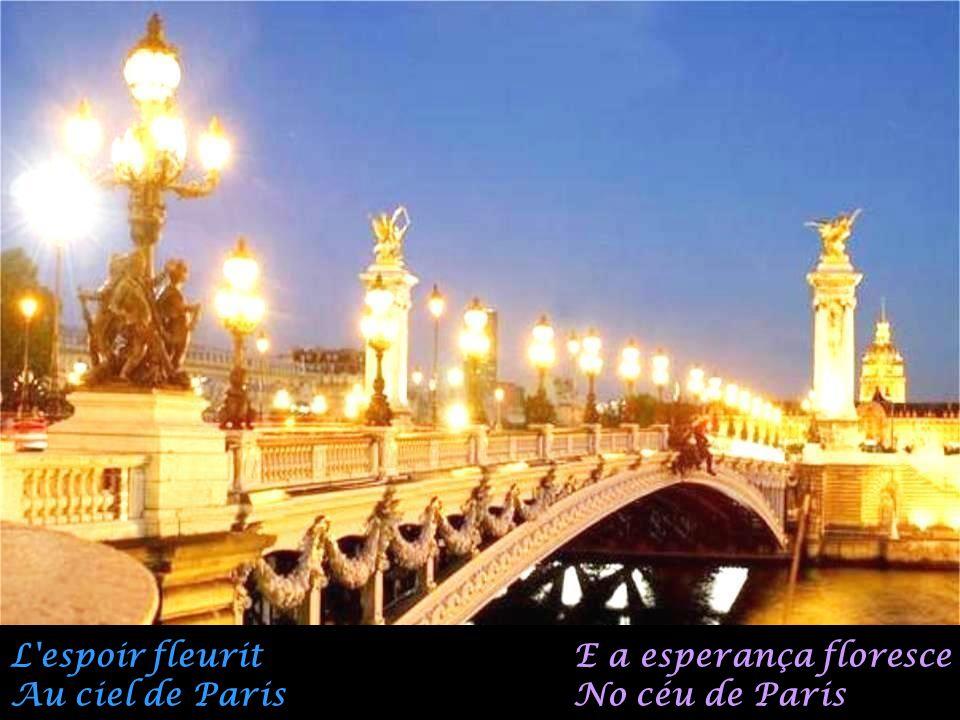 L espoir fleurit Au ciel de Paris E a esperança floresce No céu de Paris