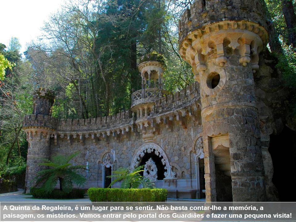 A Quinta da Regaleira, é um lugar para se sentir