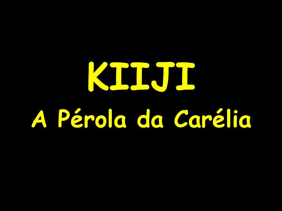 KIIJI A Pérola da Carélia