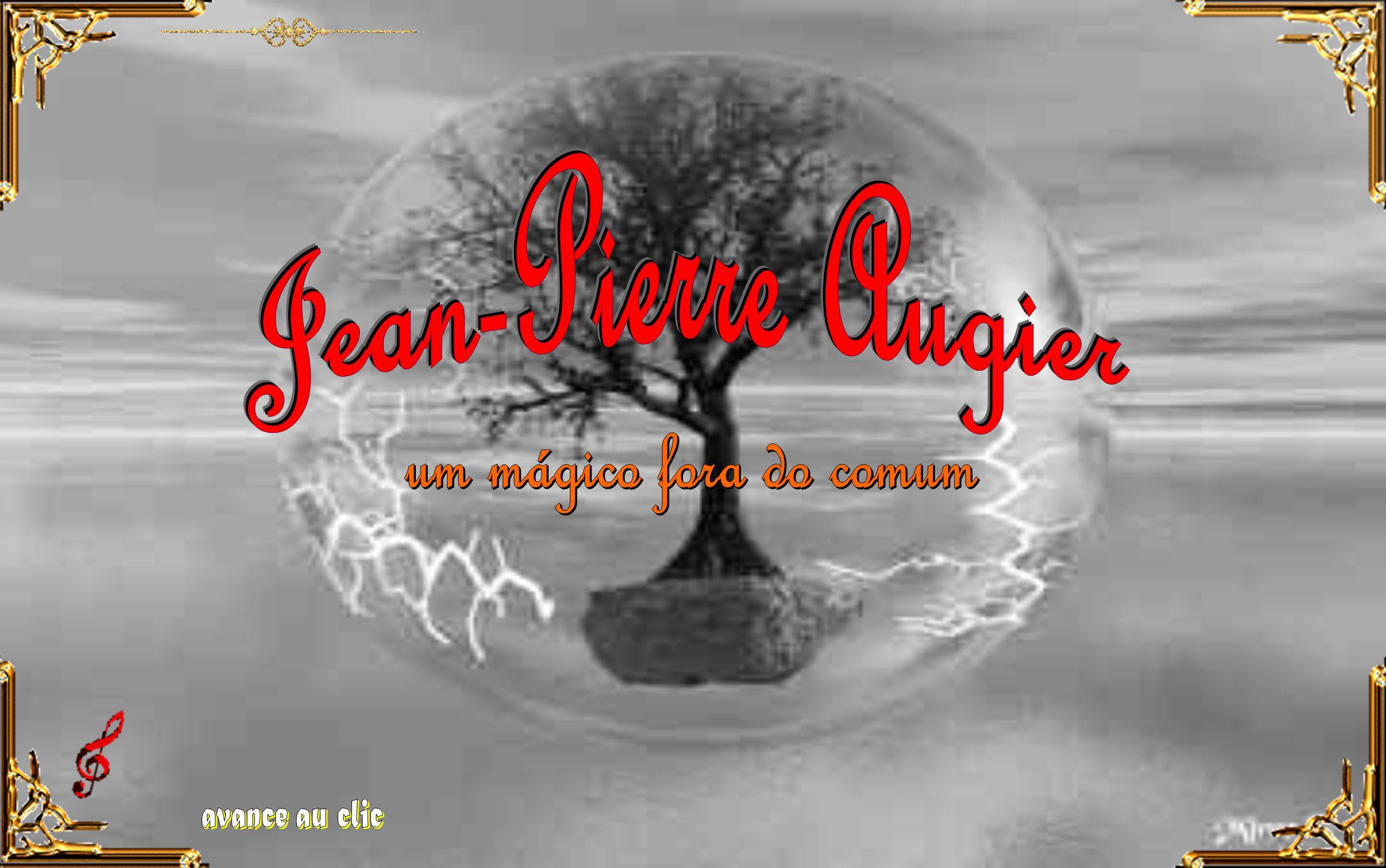 Jean-Pierre Augier um mágico fora do comum