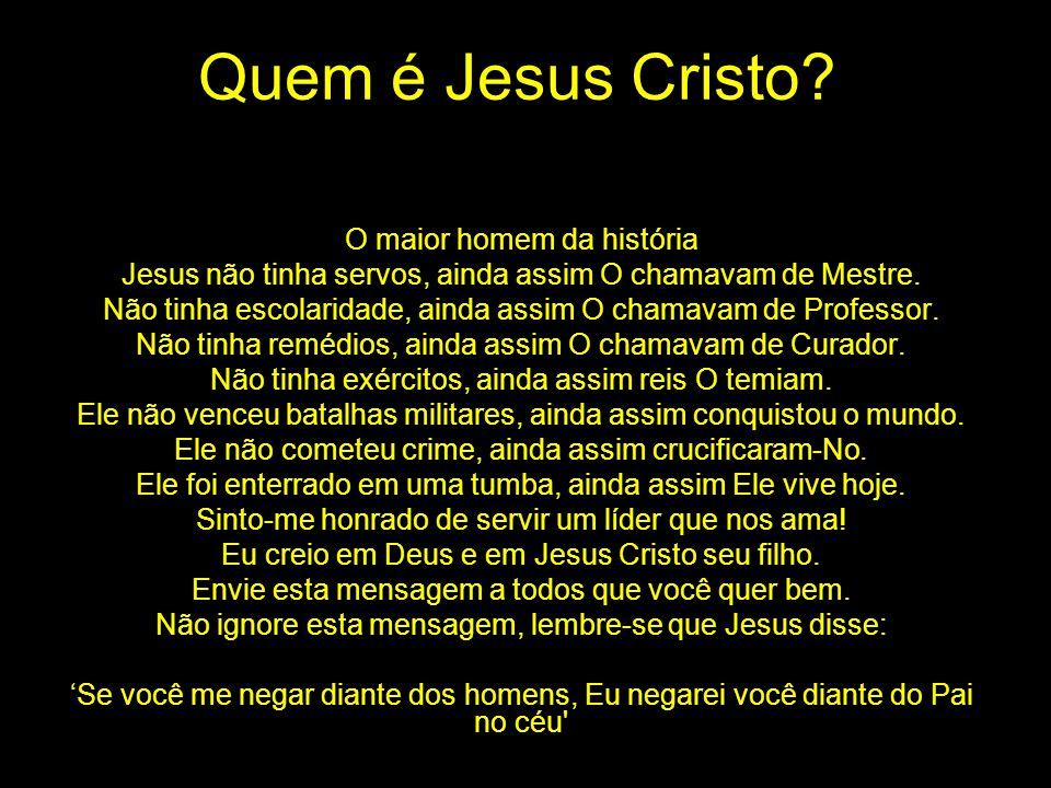 Quem é Jesus Cristo O maior homem da história