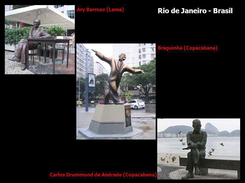 Rio de Janeiro - Brasil Ary Barroso (Leme) Braguinha (Copacabana)