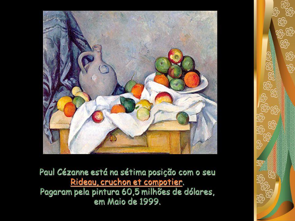 Paul Cézanne está na sétima posição com o seu