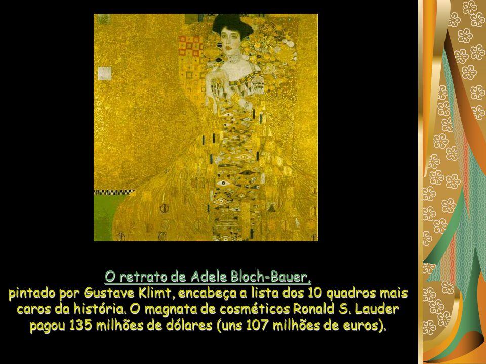 O retrato de Adele Bloch-Bauer,