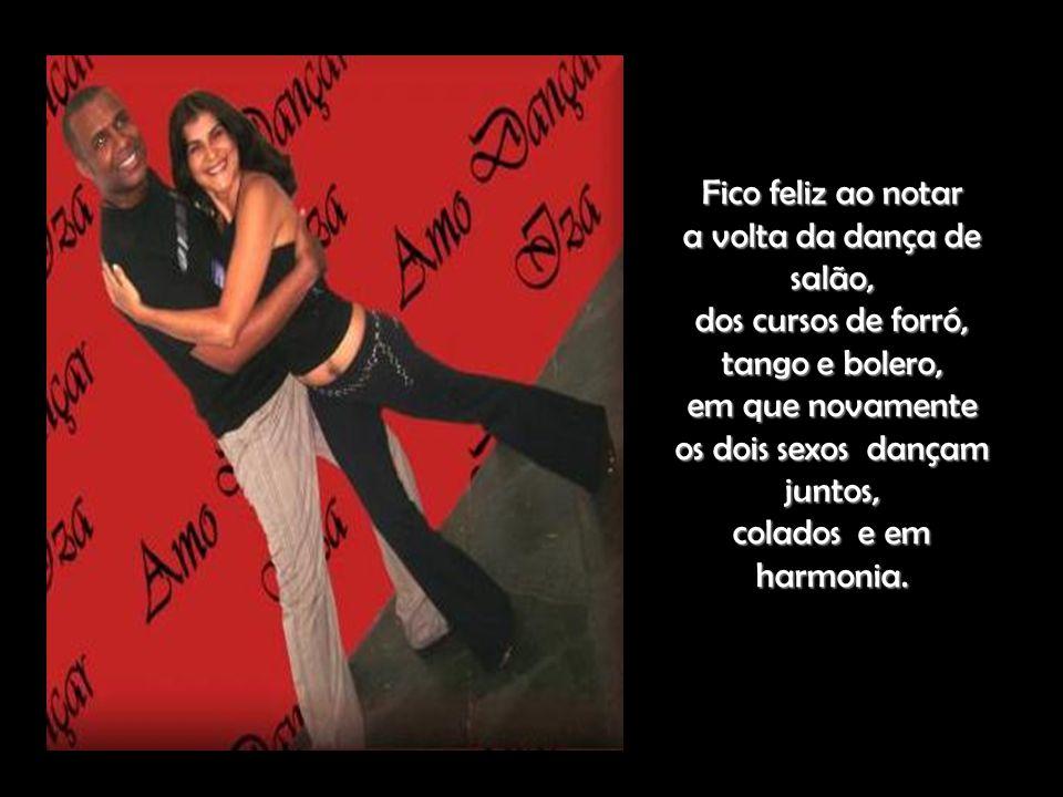 a volta da dança de salão, dos cursos de forró, tango e bolero,