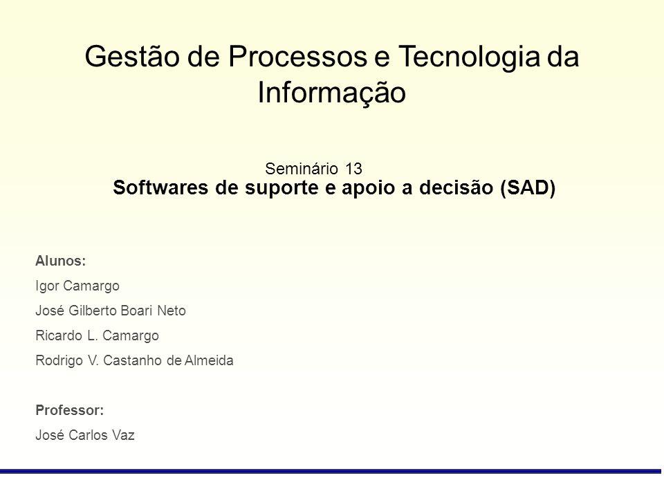 Softwares de suporte e apoio a decisão (SAD)