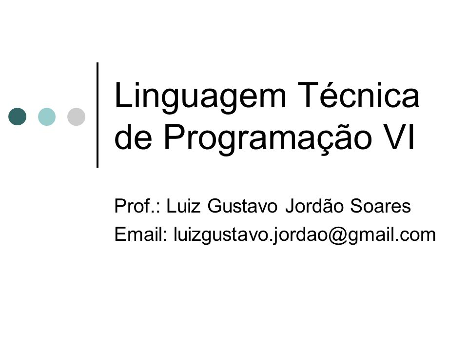 Linguagem Técnica de Programação VI