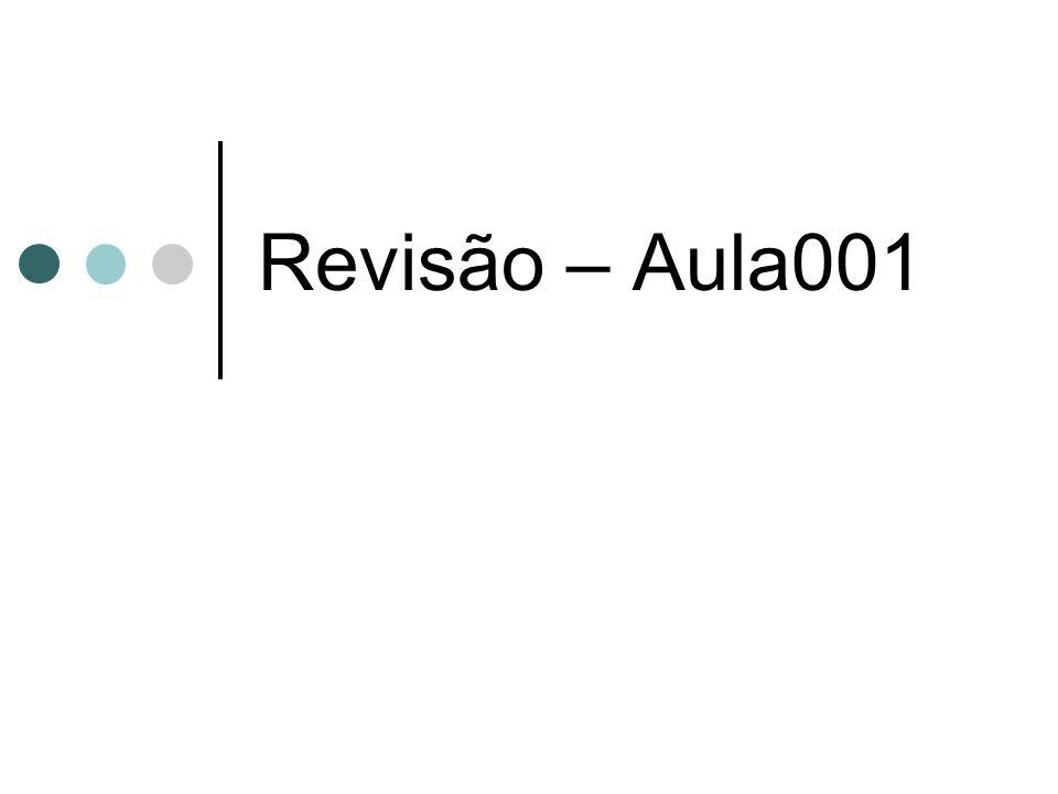 Revisão – Aula001