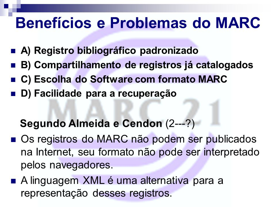 Benefícios e Problemas do MARC