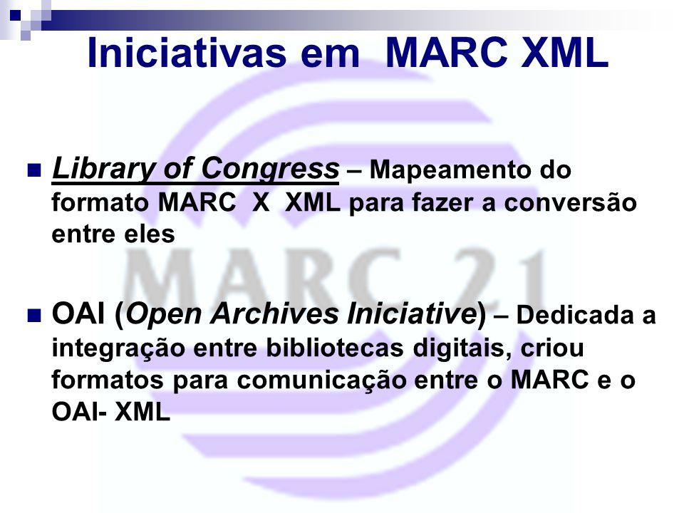 Iniciativas em MARC XML