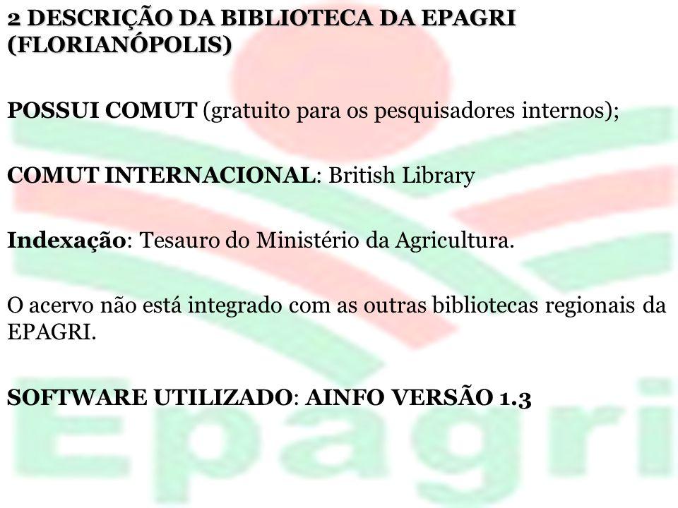 2 DESCRIÇÃO DA BIBLIOTECA DA EPAGRI (FLORIANÓPOLIS)