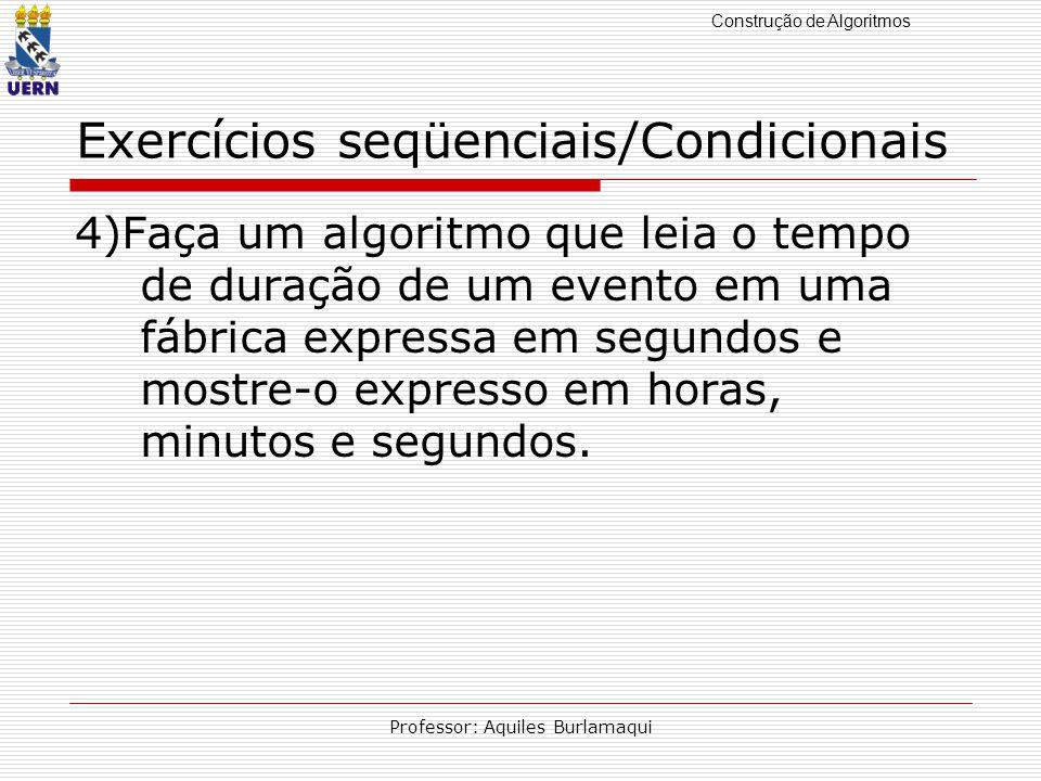 Exercícios seqüenciais/Condicionais