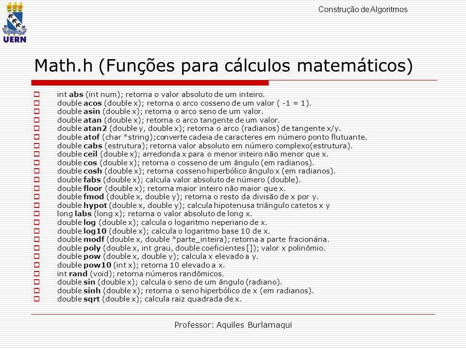 Math.h (Funções para cálculos matemáticos)