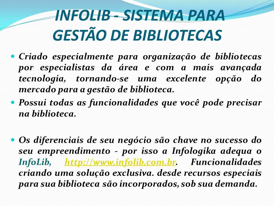INFOLIB - SISTEMA PARA GESTÃO DE BIBLIOTECAS