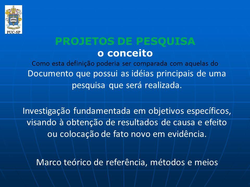 Marco teórico de referência, métodos e meios