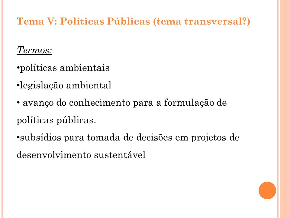 Tema V: Políticas Públicas (tema transversal )