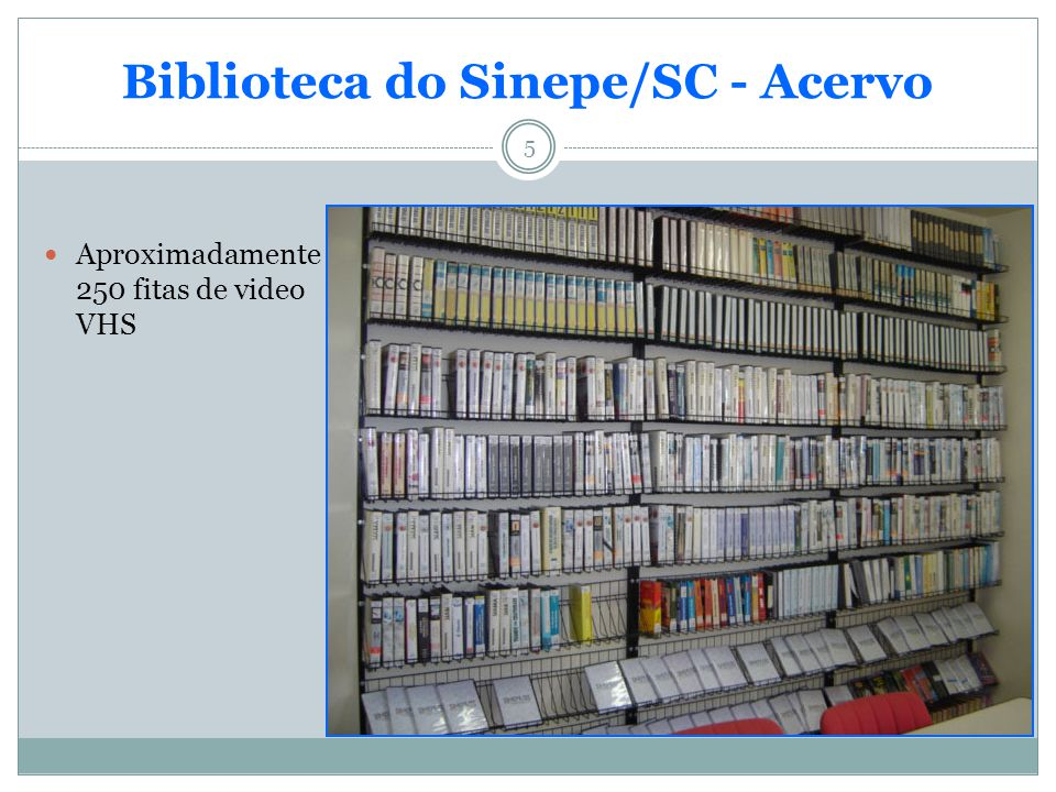 Biblioteca do Sinepe/SC - Acervo