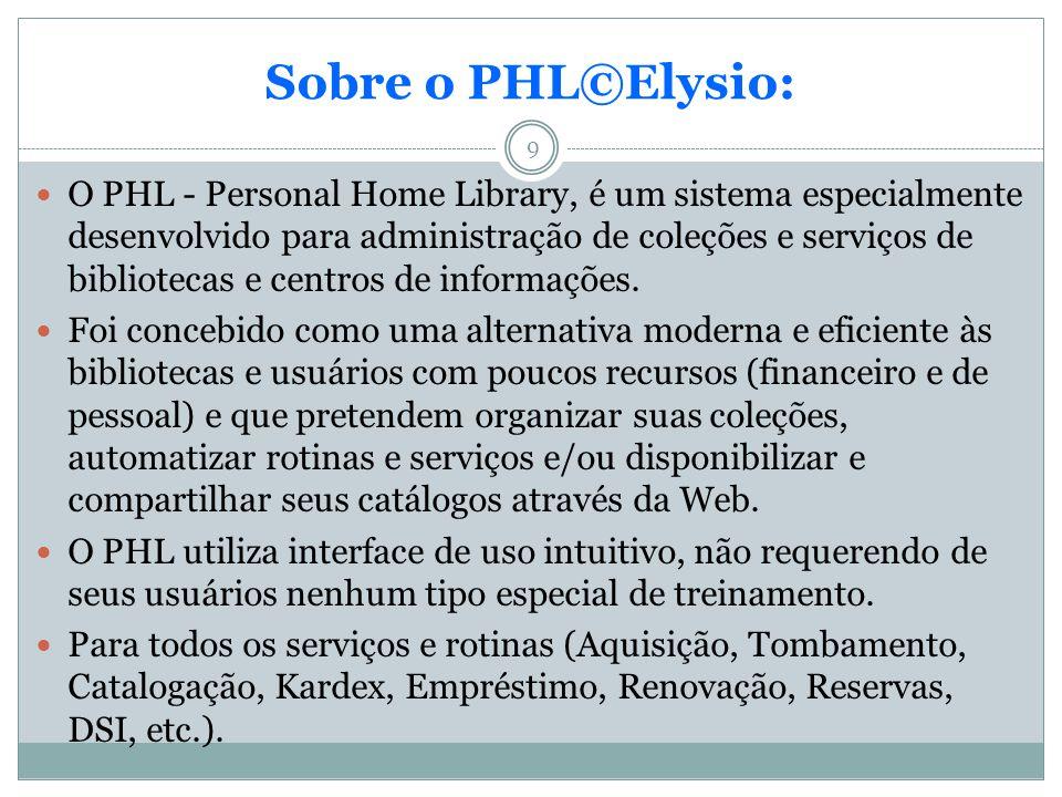 Sobre o PHL©Elysio: