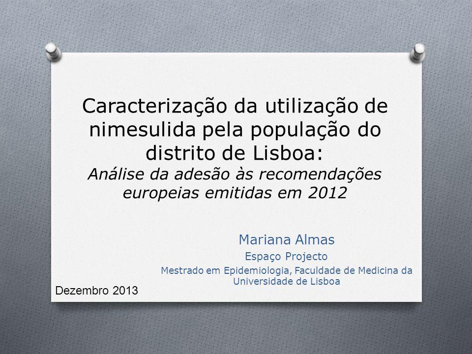 Caracterização da utilização de nimesulida pela população do distrito de Lisboa: Análise da adesão às recomendações europeias emitidas em 2012
