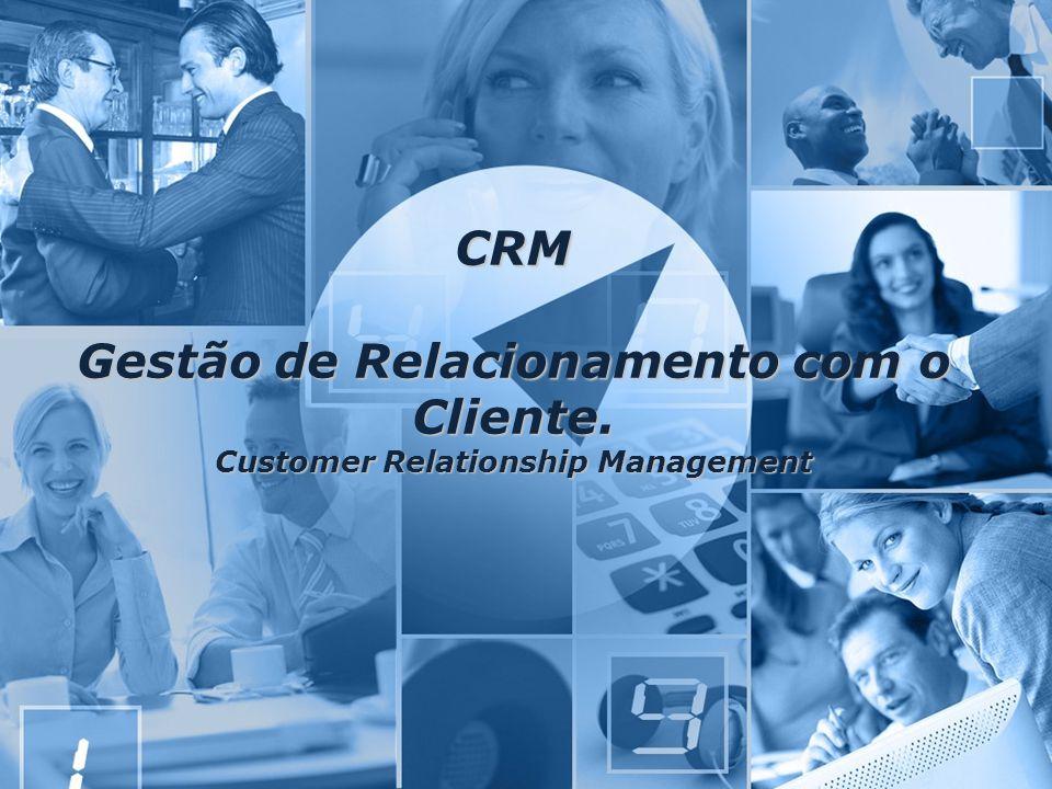 CRM Gestão de Relacionamento com o Cliente