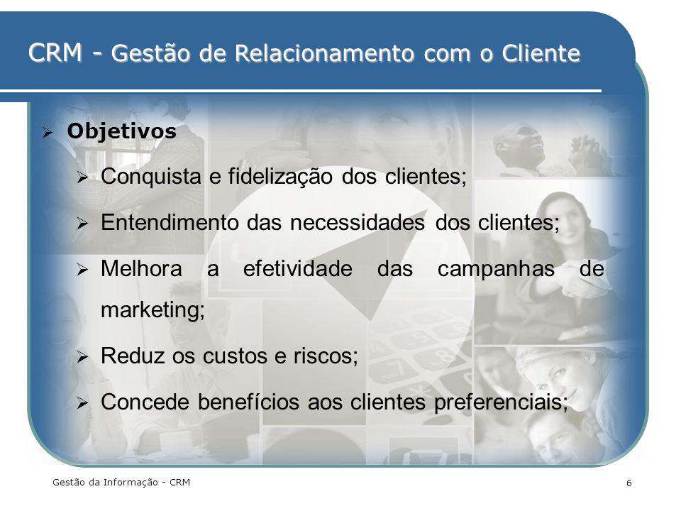 Conquista e fidelização dos clientes;