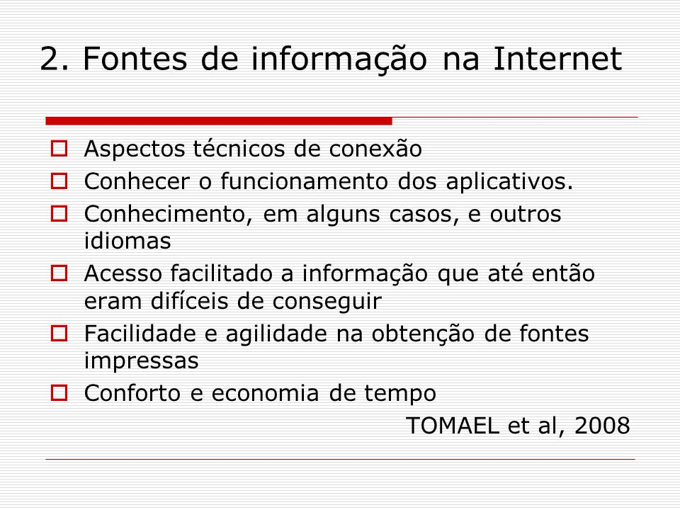 2. Fontes de informação na Internet